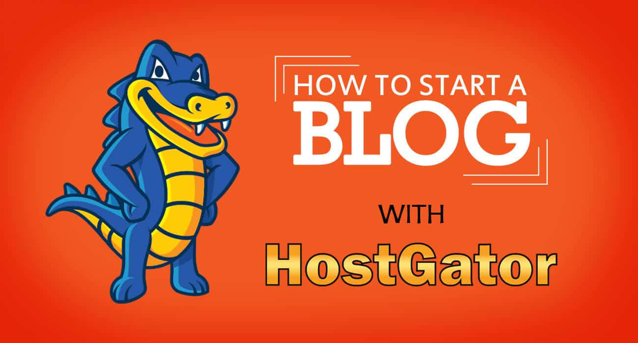 How to Start a Blog HostGator
