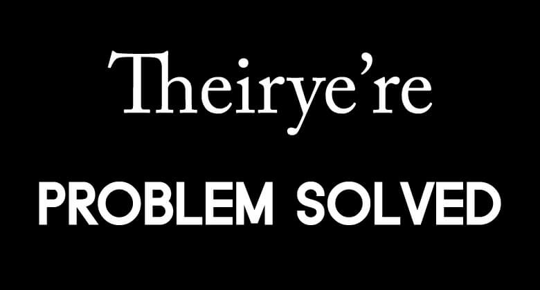 Basic English Grammar Rules - Theirye're Problem Solved