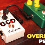 Best Overdrive Pedals for Guitarists 2016