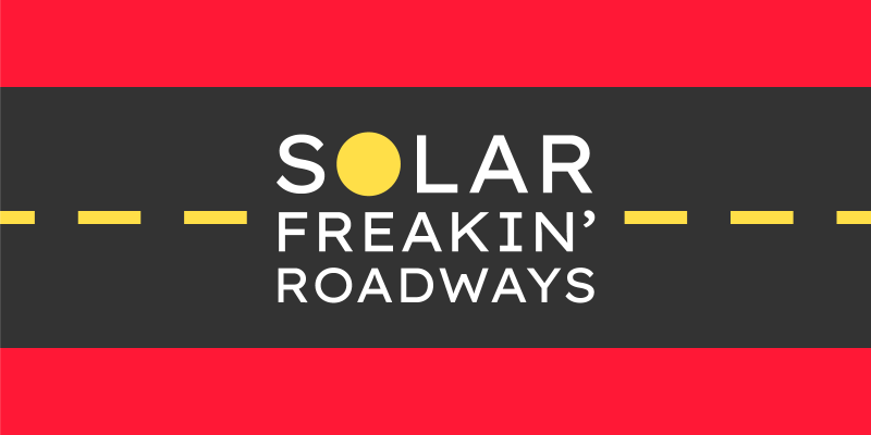 Solar Freakin' Roadways – The Roads of the Future?