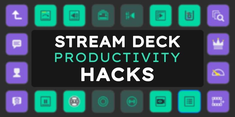Elgato Stream Deck Productivity Hacks Tutorial